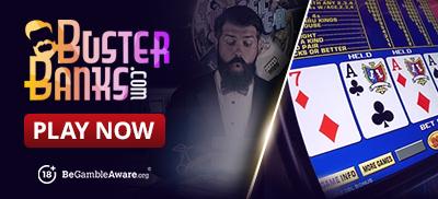 Play Video Poker at Buster Banks Casino